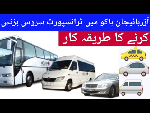 Transport Service or Taxi Service  Business setup in Baku Azerbaijan