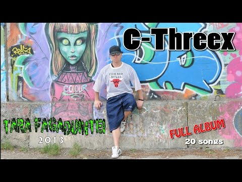 C-Threex - FULL ALBUM (2013) 'Tara Fagaduintei' (Videos, 20 songs)