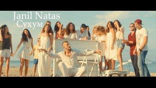 Janil Natas - Cухум (ft. Tu) (премьера клипа, 2016)