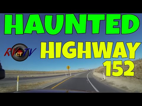 Haunted Highway 152...Salinas Ca.... Elks RV Parking....Coastal Mountains...RVerTV