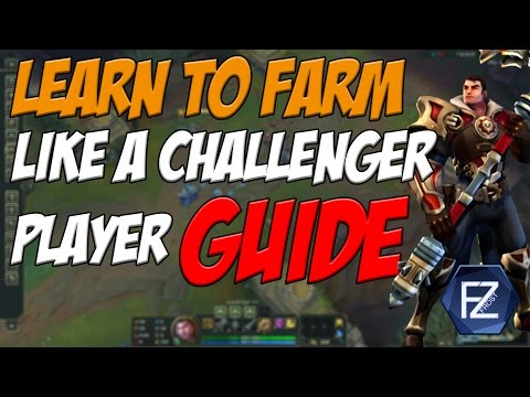 BECOME A BETTER PLAYER BY FARMING LIKE A BEAST [League of Legends]