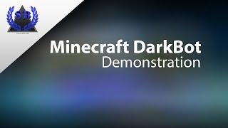 Minecraft DarkBot Demonstration