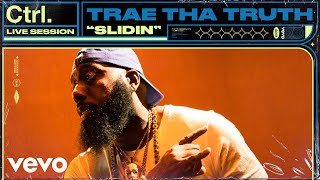 "Trae Tha Truth - ""Slidin"" Live Session 