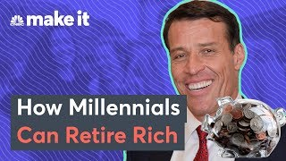 Tony Robbins: How Millennials Can Retire Rich