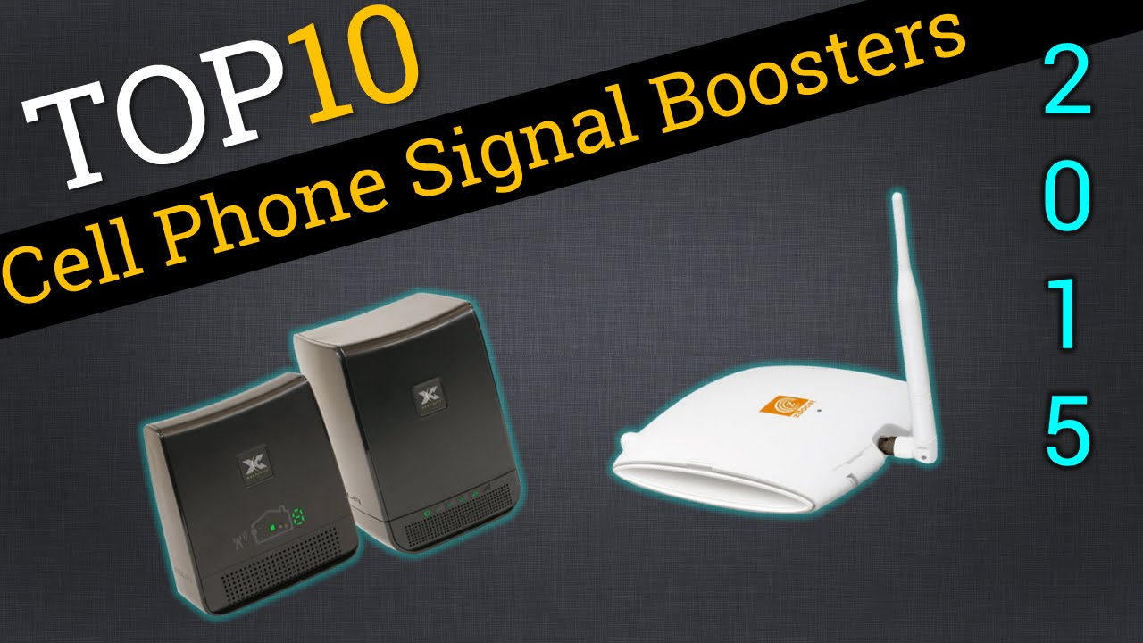 Top 10 Cell Phone Signal Boosters 2015
