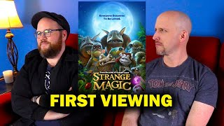Strange Magic - First Viewing