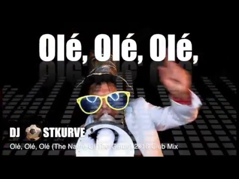 Ole Ole Ole (We Are The Champions) Soccer EM Song 2016  - DJ Ostkurve