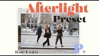 Afterlight 2 Preset ● How I edit. ● สอนแต่งรูป