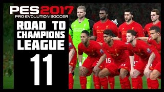 Pro Evolution Soccer 2017 - Liverpool Road To Champions League - Part 11 (PES 2017 - PS4)