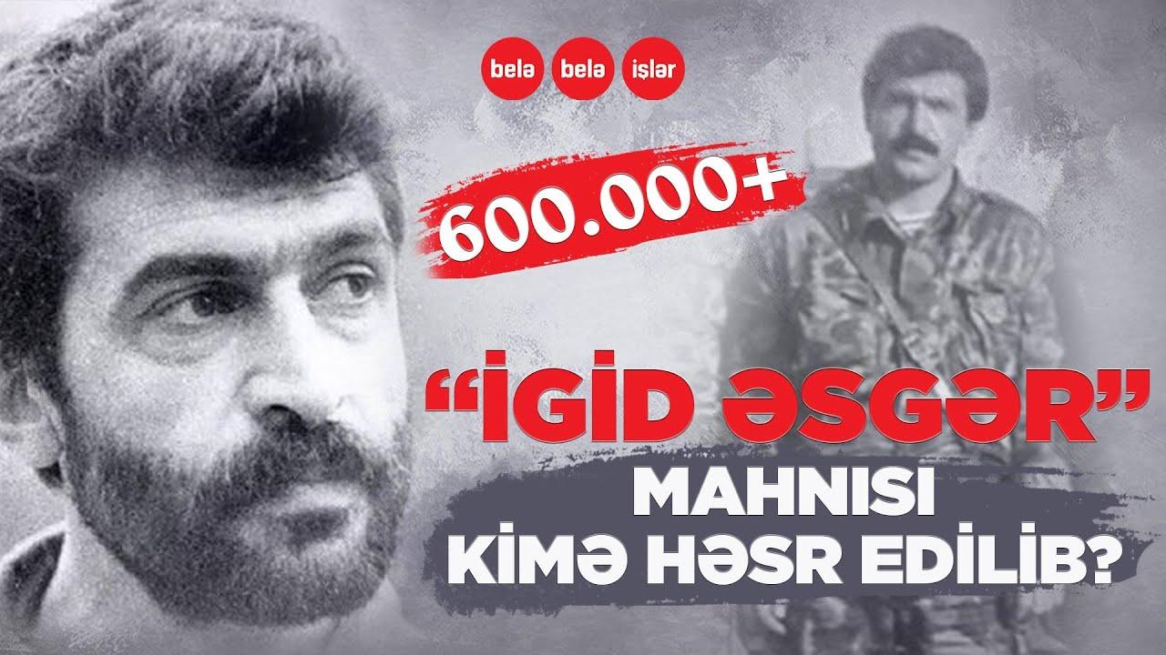 """""""İgid əsgər"""" mahnısı bu Milli Qəhrəmana həsr edilib"""