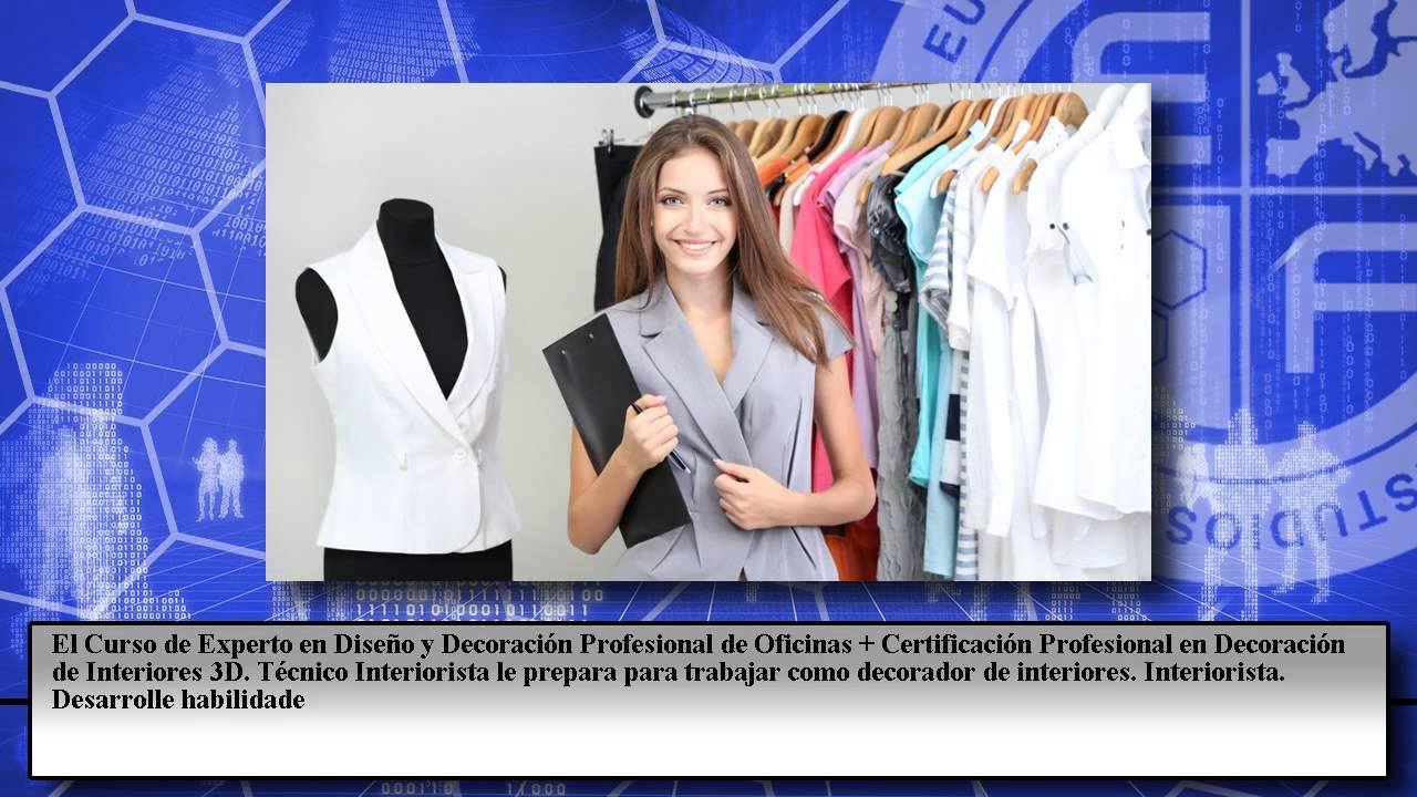 Diseno profesional oficinas decoracion interiores cursos for Curso decoracion interiores online
