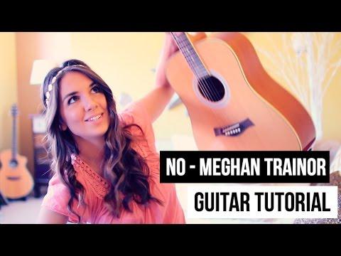 No // Meghan Trainor // Guitar Tutorial