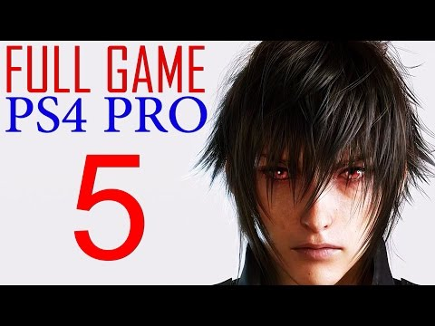 Final Fantasy XV Walkthrough Part 5 PS4 PRO Gameplay lets play Final Fantasy 15 - No Commentary