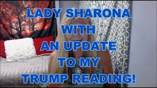 Update on Trump by Lady Sharona