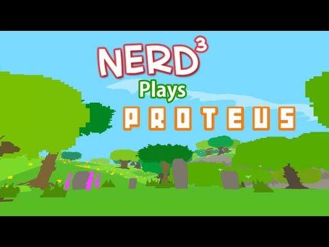 Nerd³ Plays... Proteus