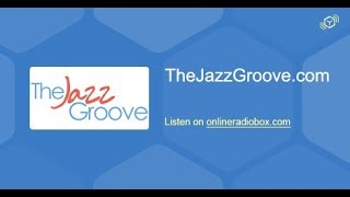 The Jazz Groove live stream - TheJazzGroove.com