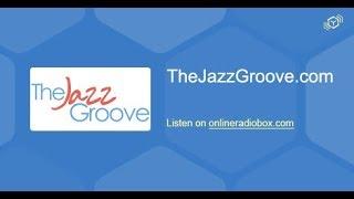 The Jazz Groove live stream - TheJazzGroove.com