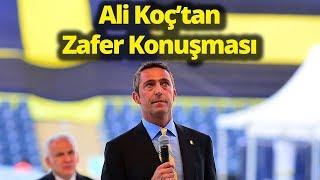 Ali Koç'tan Seçim Sonrası Zafer Konuşması