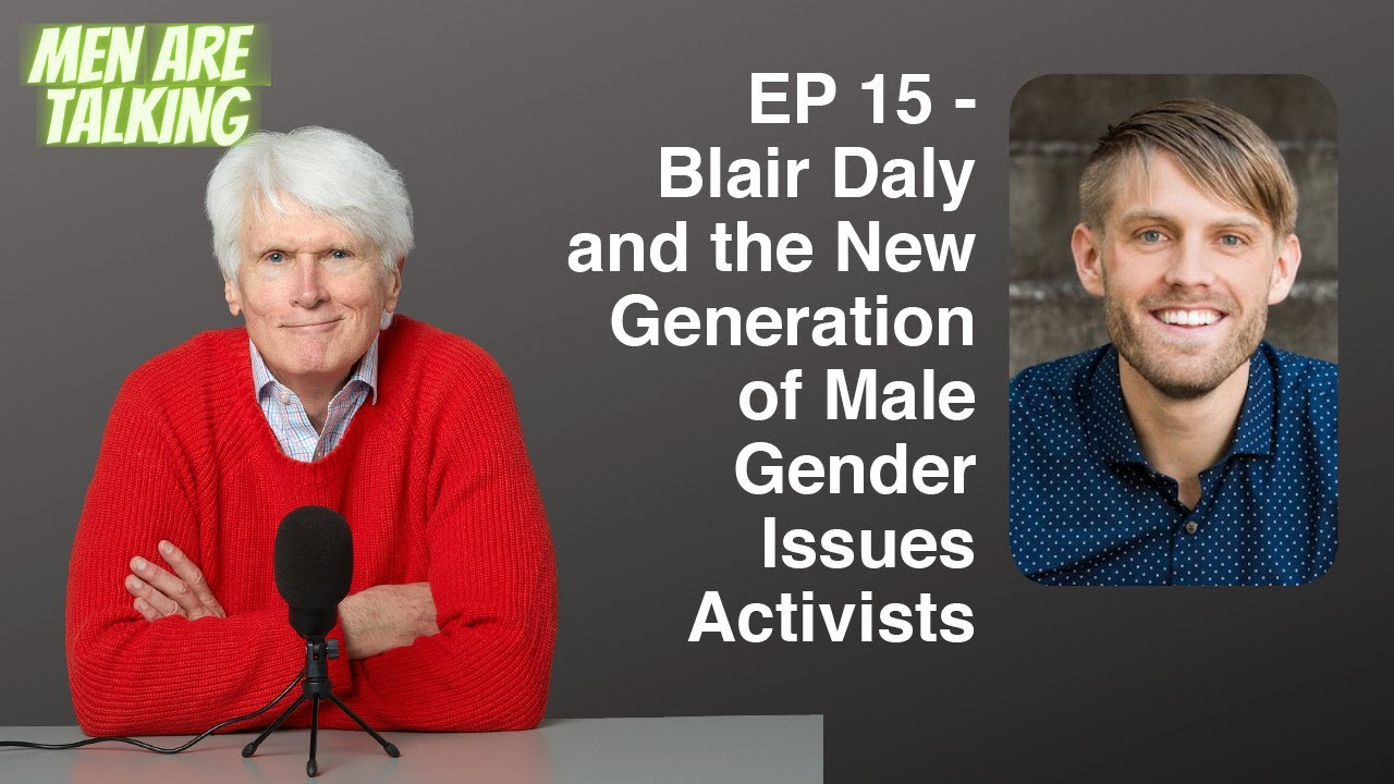 Download EP 15 - Blair Daly and the New Generation of Male Gender Issues Activists