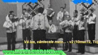 Maria Lătăreţu (pe viu/live) - Vă las cântecele mele... - v2 (10mar72, TvR)