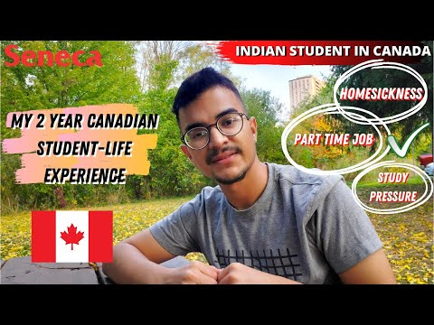 MY 2 YEARS CANADIAN STUDENT LIFE EXPERIENCE | INDIAN STUDENT IN CANADA