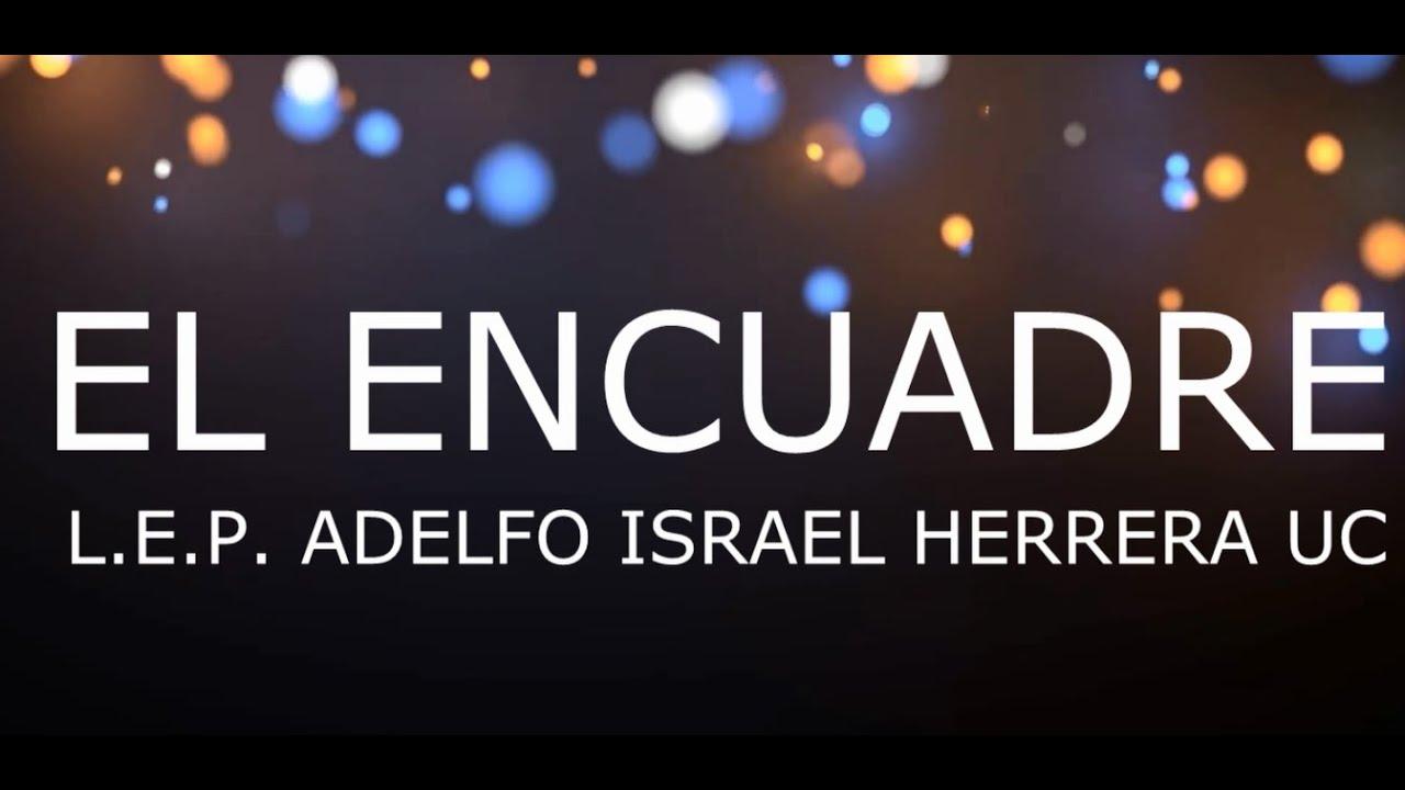 Download EL ENCUADRE - ISRAEL HERRERA