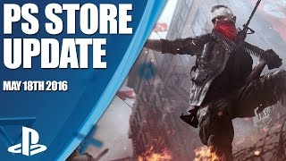 PlayStation Store Highlights - 18th May 2016