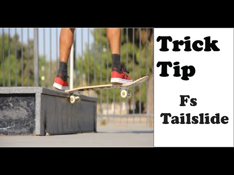 How To Fs Tailslide