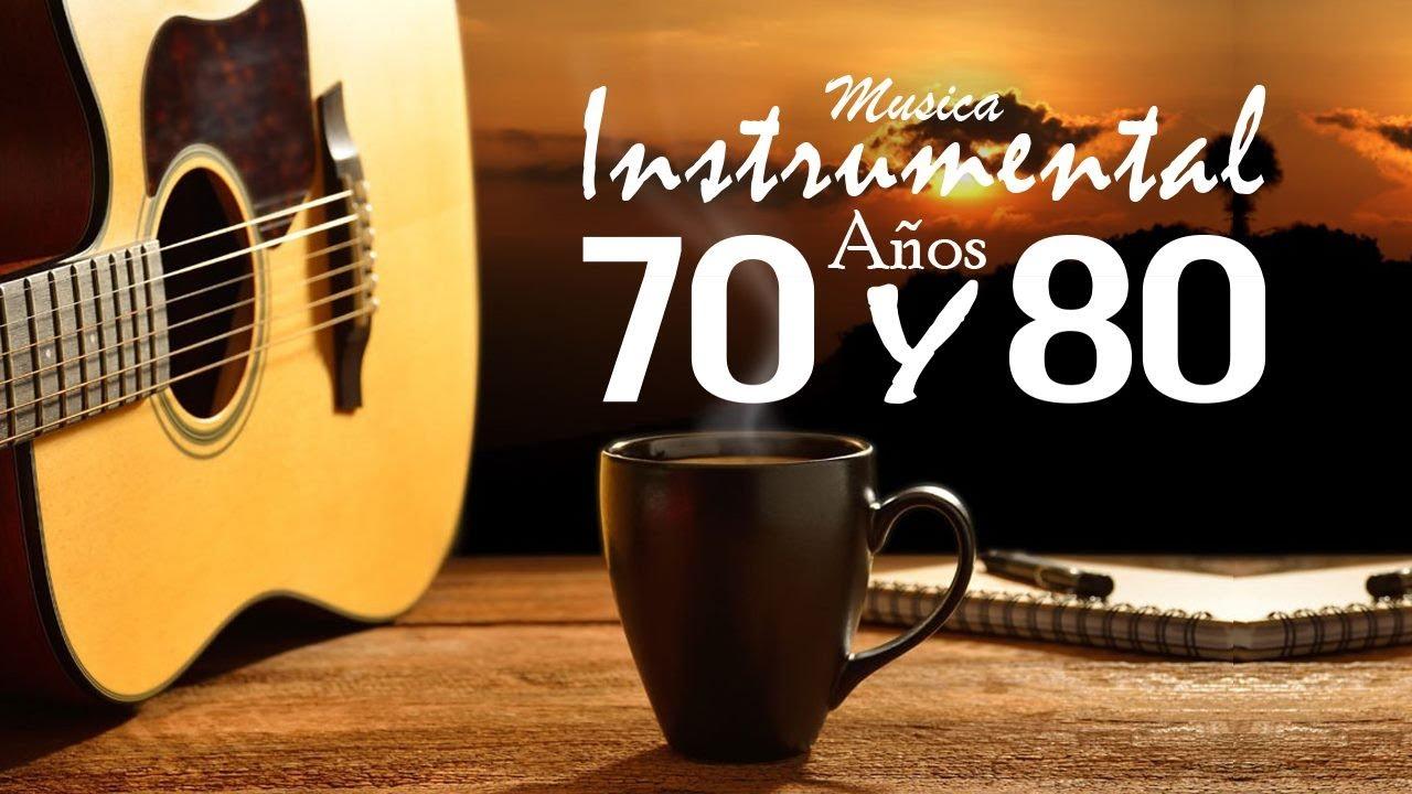 Download Musica Instrumental De Los Años 70 y 80 - Instrumentales Del Recuerdo Lo Mejor