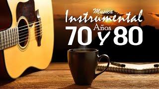 Musica Instrumental De Los Años 70 y 80 - Instrumentales Del Recuerdo Lo Mejor