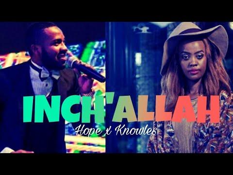 Inch'Allah - Butera Knowless ft. Hope Irakoze [Official Video Lyrics]