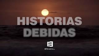 Avance: Historias debidas VIII - Canal Encuentro