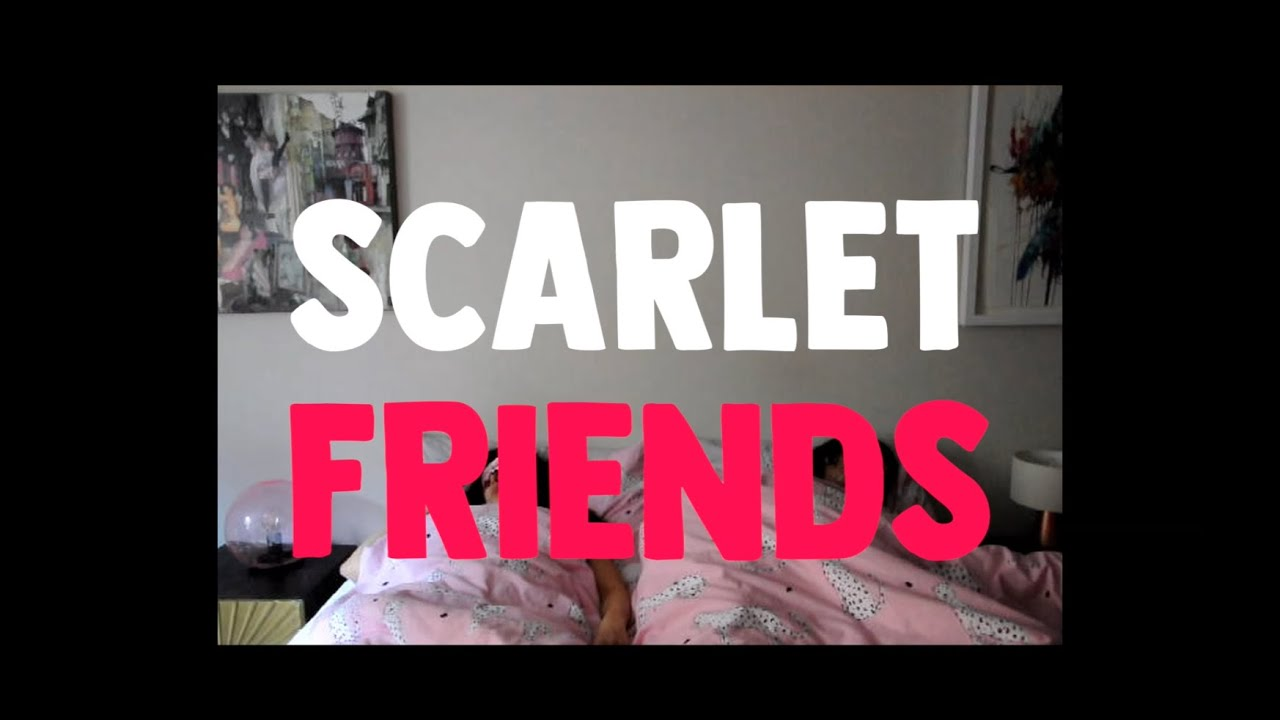 Scarlet - Friends [Offical Music Video]