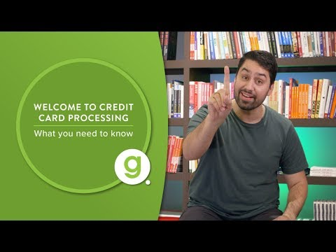 Welcome to Credit Card Processing: What you need to know