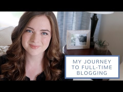 My Journey to Full-Time Blogging | 2010 to 2017