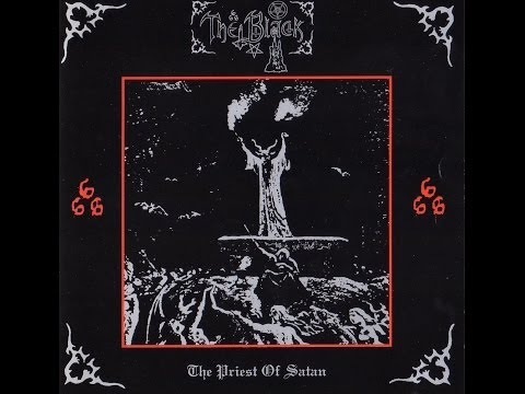 The Black - The Priest of Satan (FULL ALBUM)