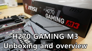 mSI H270 Gaming M3 ATX motherboard unboxing and overview