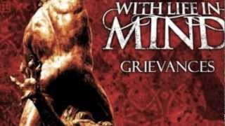 Watch With Life In Mind Grievances video