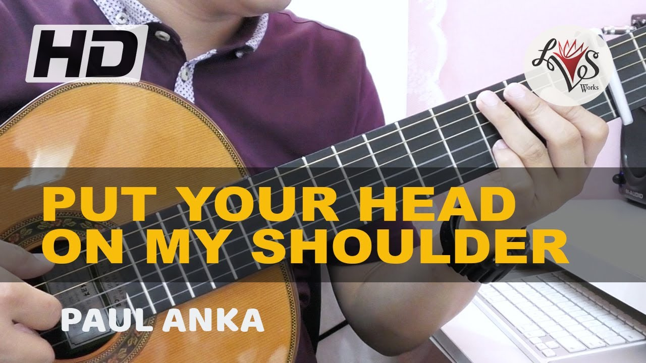 Put Your Head On My Shoulder - Paul Anka (solo guitar cover) - YouTube
