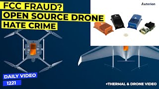 FCC Fraud Investigation Plus Auterion Skynode Open Source Drone