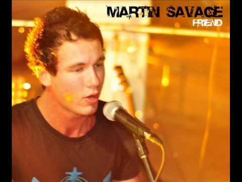 Martin Savage  Friend Original