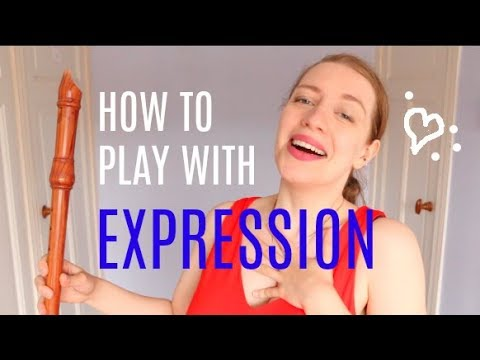 How to play with EXPRESSION / EMOTION | Team Recorder
