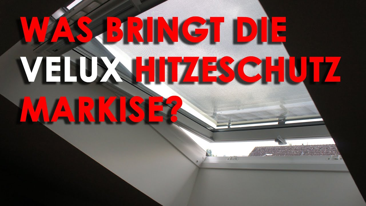 im test velux hitzeschutz markise youtube. Black Bedroom Furniture Sets. Home Design Ideas