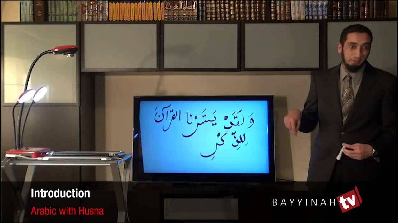 Arabic with husna nouman ali khan