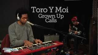 Toro y Moi - Grown Up Calls (Live at WFUV)