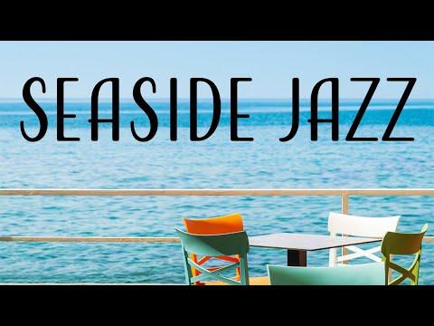 Seaside Bossa JAZZ - Summer Bossa Nova JAZZ Playlist For Morning,Work,Study