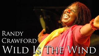 Randy Crawford - Wild Is The Wind (SR)
