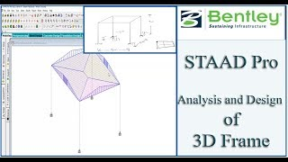 STAAD Pro Tutorial For Beginners [Episode 4]: Analysis And Design Of A 3D Frame