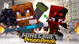 Minecraft PRISON BREAK - FIVE NIGHTS AT FREDDY