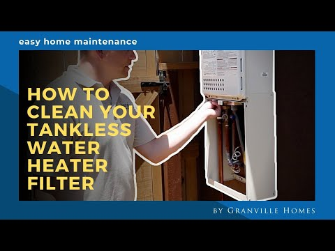 How to clean your TANKLESS WATER HEATER FILTER